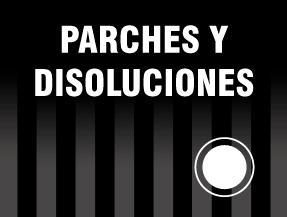 PARCHES Y DISOLUCIONES